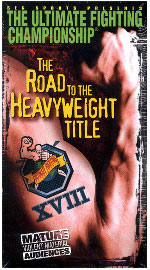 Sports Photos - 1999 UFC 18 The Road To The Heavyweight Title - A poster or logo for UFC 18: The Road to the Heavyweight Title.